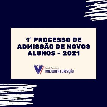 Inscrições abertas - Processo de admissão 2021